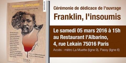 dédicaces 2016 franklin l'insoumis, Franklin Boukaka