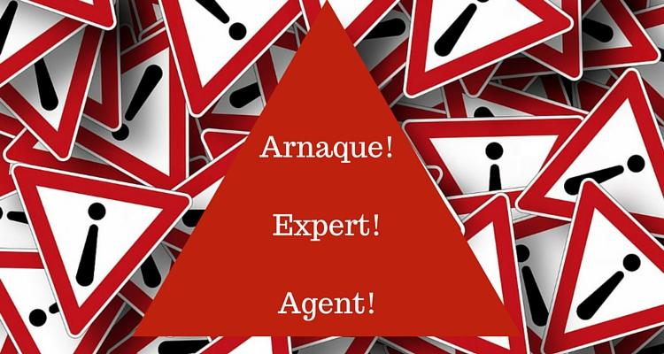 Arnaque!Expert!Agent!