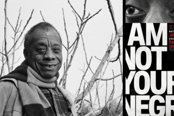 I am not your negro - James Baldwin