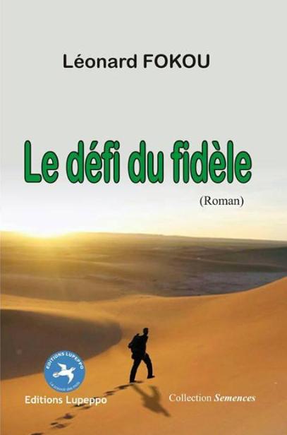 Le défi du fidèle - Léonard Fokou