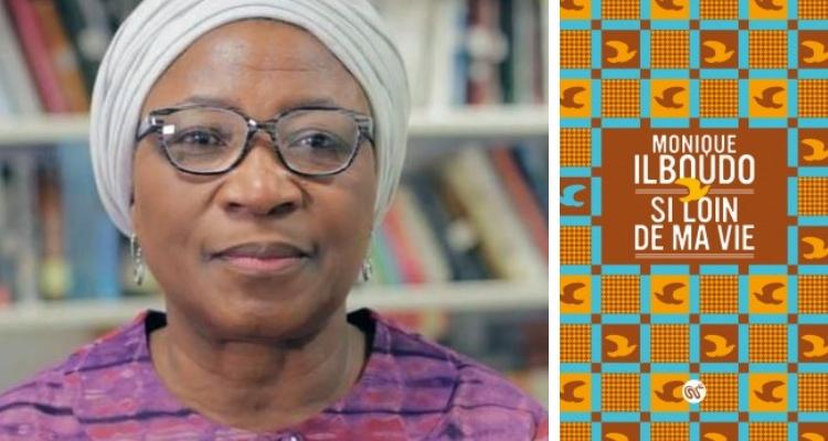 Monique Ilboudo - Si loin de ma vie
