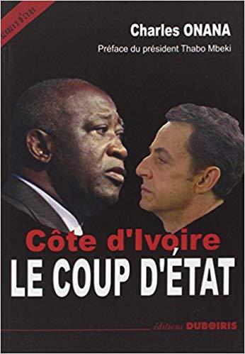 Côte d'Ivoire - Coup d'état - Onana - Laurent Gbagbo