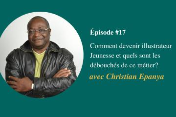 Devenir illustrateur jeunesse - Christian Epanya