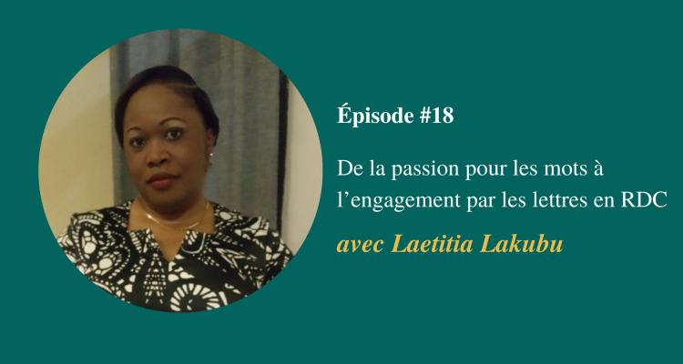 Épisode #18- Laetitia Lakubu - Visuel page du podcast