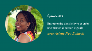 Podcast Le Salon Du Livre Épisode #19 - Arlette Ngo Badjeck Visuel page du podcast