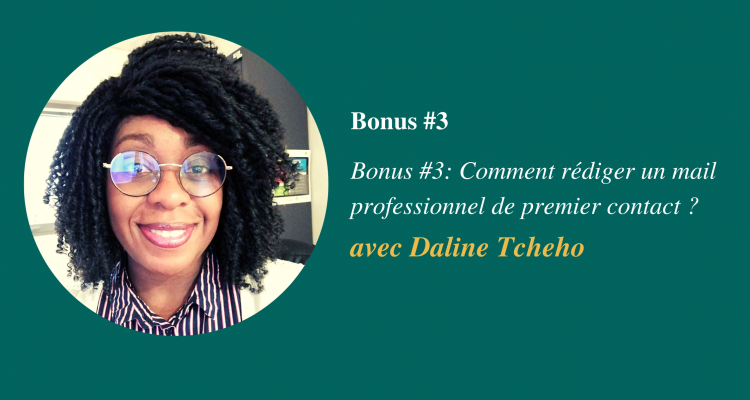 Bonus #3 - Comment rédiger un mail professionnel de premier contact