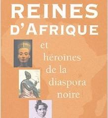 Reuínes d'Afrique et héroines de la diaspora noire
